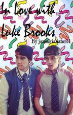 In Love with Luke Brooks (Janoskians) by janoskinator31