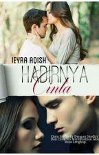 Hadirnya Cinta by ieyraaqish