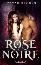 The Rose Noire by IzayahBrooks