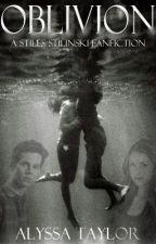 Oblivion (A Stiles Stilinski/Teen Wolf Fanfiction) [3] by _hogwartian_