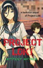 Project Loki: Mystery Mayhem by Xmplcty