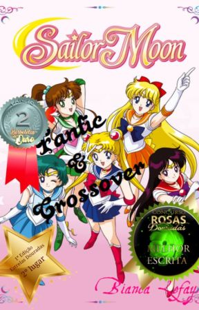 Sailor Moon Fanfic & Crossover by BiancaLefay