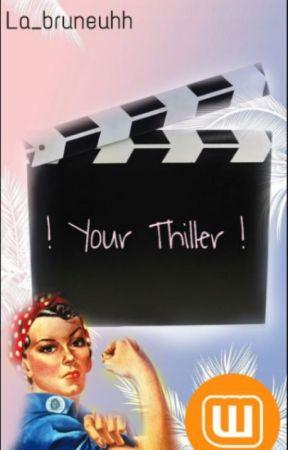 ! Your Thriller ! by la_bruneuhh