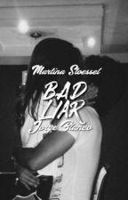 Bad Liar by jortiniheaven