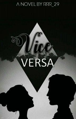 Vice-Versa by RRR_29