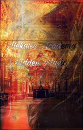 Hidden Magic-Alekaise Academy by Duarda_Kook