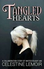 Tangled Hearts (Her POV) by Celestine_Lemoir