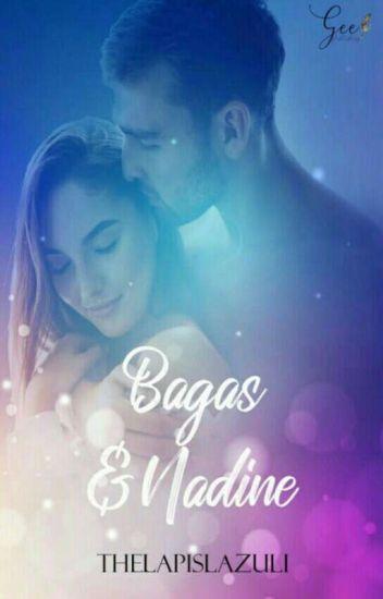 Bagas & Nadine ✔ (Sudah Terbit)