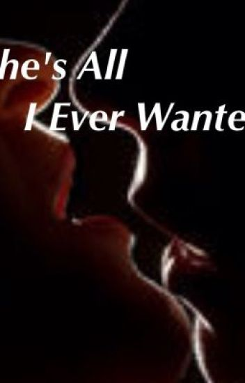 She's All I Ever Wanted (Lesbian Story)