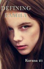 Defining Family by karana21