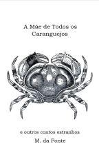 A Mãe de Todos os Caranguejos by MdaFonteF