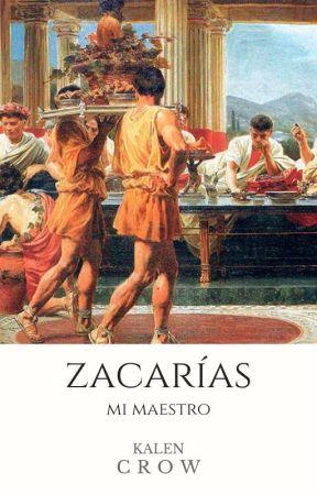 Zacarías, mi maestro by Kalen_Crow