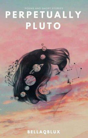 Perpetually Pluto  by shamelesskilljoy