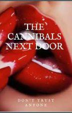 The Cannibals Next Door by DJ_Trash_Hoe