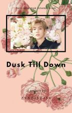 Dusk Till Down || Hunhan Texting by zyxzjszjsx