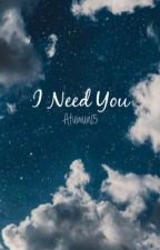 | I Need You | BTS SHIPS by Atumun15