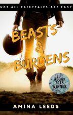 Beasts & Burdens (An MC Romance) ✔️ by aminaleeds13