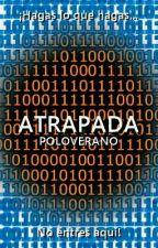 Atrapada by PoloVerano