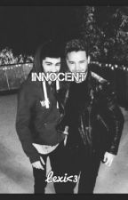 Innocent. >>> Ziam Love Fanfiction by itslarrylovex