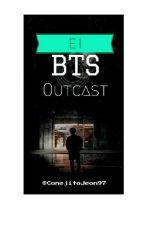 El BTSoutcast :'v by FernandaCastillo4