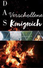 •Das verschollene Königreich•  by minashge