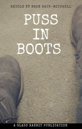 Puss in Boots (Flash Fiction) by EssentialBron