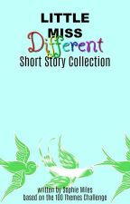 Little Miss Different: Short Story Collection [#Wattys2018] by Doodahs