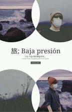 「 baja presión 」 kookv  · ✦. by cherry_bxe