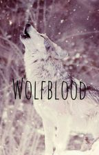 Wolfblood by Cily_Stories