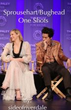 Bughead/Sprousehart oneshots  by sideofriverdale