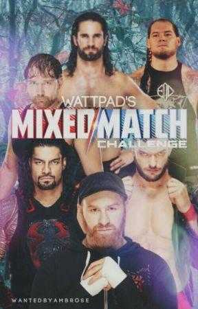 Wattpad's WWE Mixed Match Challenge {Sign Ups Open} by WantedByAmbrose