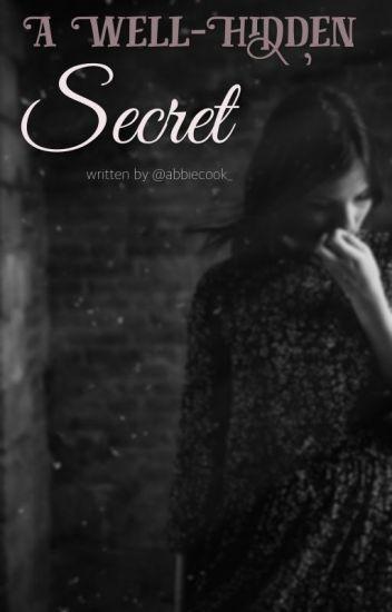 A Well-Hidden Secret