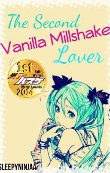The Second Vanilla Milkshake Lover (Kuroko no Basuke Fan Fiction)