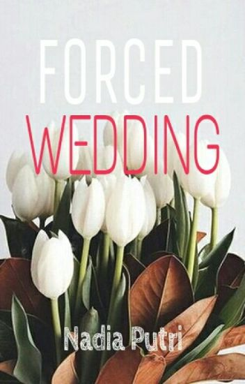 Forced Wedding