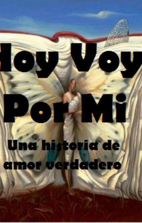 Hoy Voy Por Mi. by Morta16