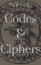 Codes and Ciphers by Yuryus_