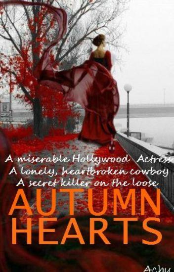 Autumn Hearts (Updated Regularly)