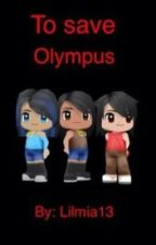 To Save Olympus by Lilmia13