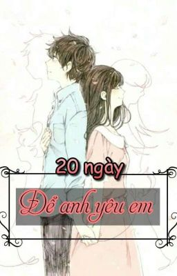 20 ngày để anh yêu em [ DROP ]