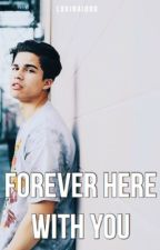 forever here with you || alex aiono by lovinaiono