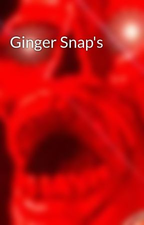 Ginger Snap's  by datcog_pinof8