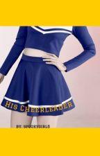 His Cheerleader by spookygirl6