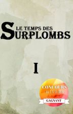 Le Temps des Surplombs by Vincent-C