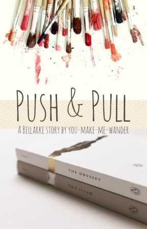 Push and Pull by you-make-me-wander