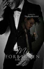 My Forbidden Sentinel by TheRealKwenii