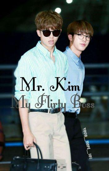 Mr. Kim; My Flirty Boss [A NamJin fanfic] ✔