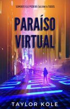 Paraíso Virtual by TaylorKole