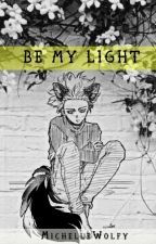 Be My Light [BNHA] [Shinsou Hitoshi x Lector] by MichelleWolfy