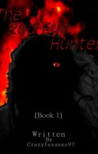 The Red-Eye Hunter by crazyjesuses97