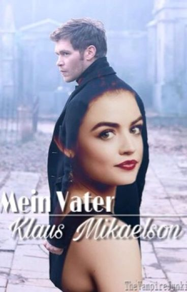 Mein Vater Klaus Mikaelson